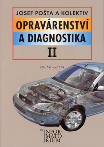 Opravárenství a diagnostika II - J. Pošta