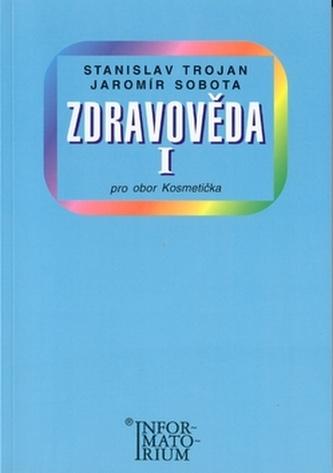 Zdravověda I - Stanislav Trojan
