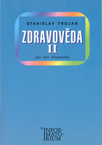Zdravověda II - Stanislav Trojan