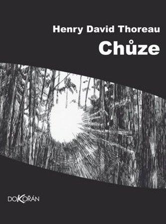 Chůze - Henry David Thoreau