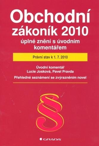 Obchodní zákoník 2010 úplné znění s úvodním komentářem