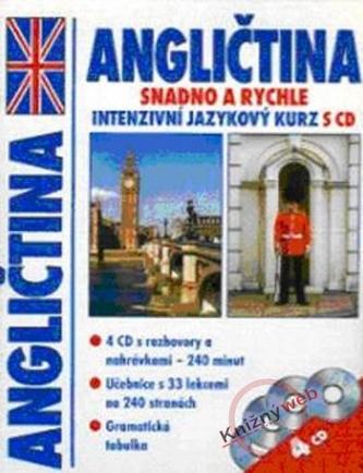 Angličtina Intenzívny jazykový kurz s CD - snadno a rychle