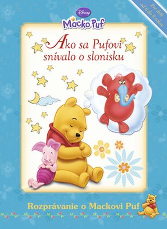 Ako sa Pufovi snívalo o slonisku