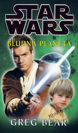 STAR WARS Bludná planeta