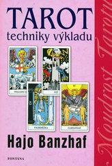 Tarot Techniky výkladu