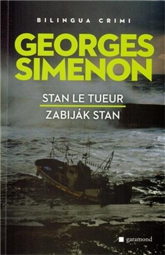 Zabiják Stan, Stan Le Tueur