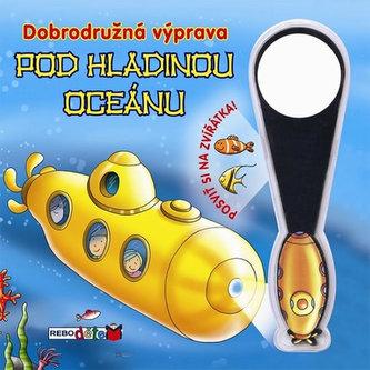 Dobrodružná výprava pod hladinou oceánu