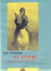 Věk extrémů Krátké 20. století 1914 - 1991