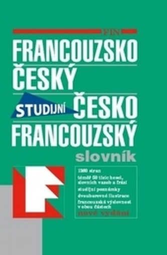 Francouzsko-český česko-francouzský studijní slovník