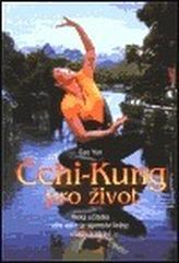 Čchi-Kung pro život