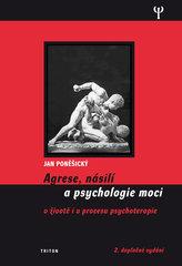 Agrese, násilí a psychologie moci