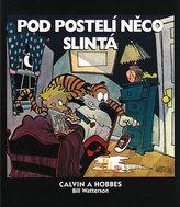Calvin a Hobbes: Pod postelí něco slintá