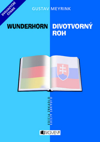 Wunderhorn Divotvorný roh