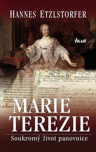 Marie Terezie Soukromý život panovnice