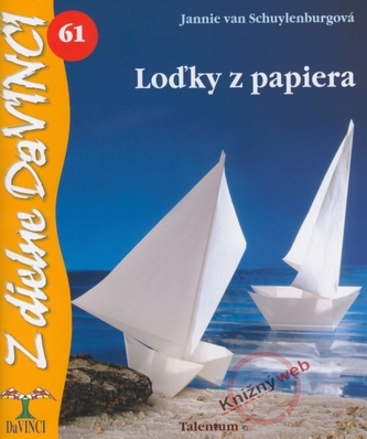 3e0e5acc6 Loďky z papiera - Jannie van Schuylenburgová