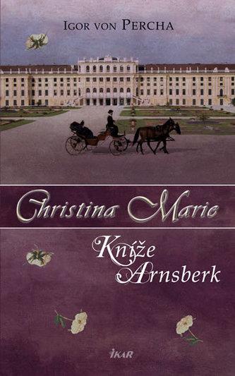Christina Marie Kníže Arnsberk