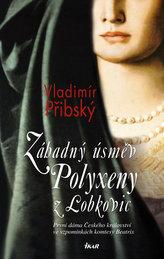 Záhadný úsměv Polyxeny z Lobkovic