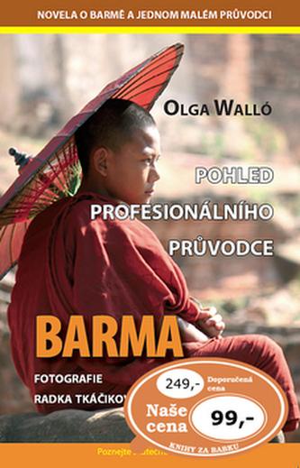 Barma Pohled profesionálního průvodce