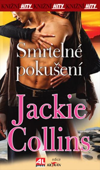 Smrtelné pokušení - Jackie Collins