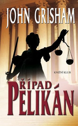 Případ Pelikán
