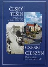 Český Těšín Příběh města na levém břehu řeky