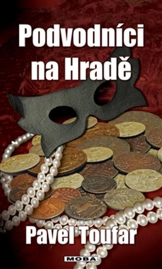 Podvodníci na Hradě
