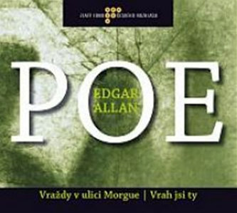 Vraždy v ulici Morgue / Vrah jsi ty - Edgar Allan Poe