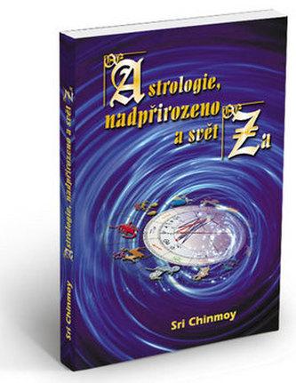 Astrologie, nadpřirozeno a svět Za