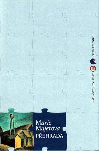 Přehrada - Marie Majerová