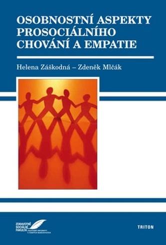 Osobnostní aspekty prosociálního chování a empatie