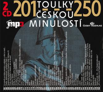 Toulky českou minulostí 201 - 250 - Kolektiv Autorů