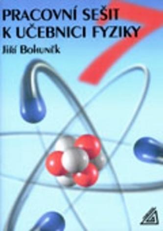Pracovní sešit k učebnici fyziky pro 7.ročník ZŠ