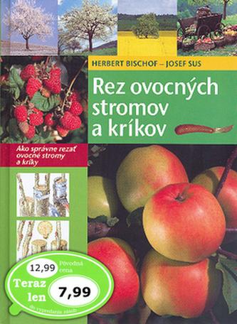 Rez ovocných stromov a kríkov - Herbert Bischof