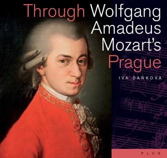 Through Wolfgang Amadeus Mozart's Prague