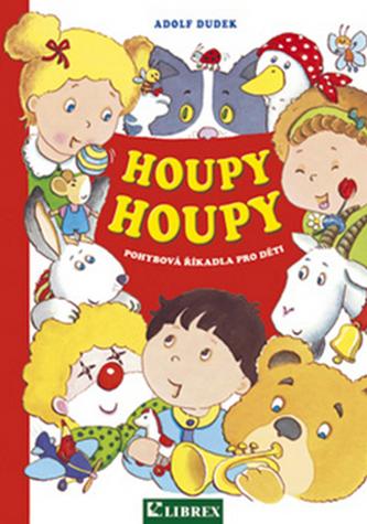 Houpy, houpy - pohybová říkadla pro děti - Adolf Dudek