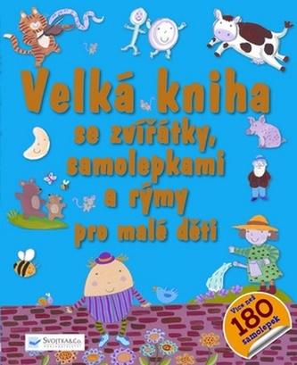 Velká kniha se zvířátky, samolepkami a rýmy pro malé děti