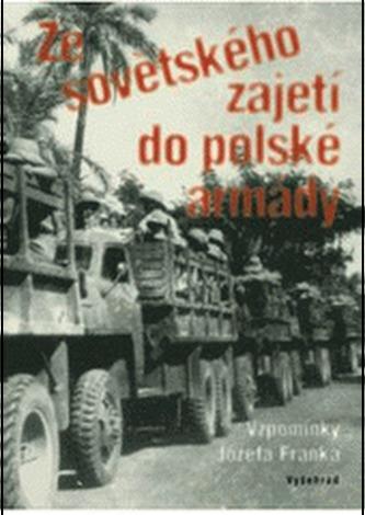Ze sovětského zajetí do polské armády