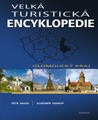 Velká turistická encyklopedie Olomoucký kraj
