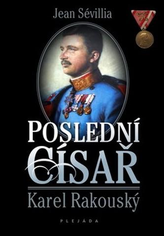 Poslední císař Karel Rakouský
