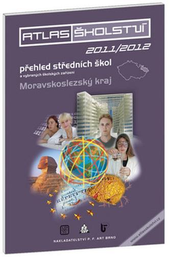 Atlas školství 2011/2012 Moravskoslezský kraj