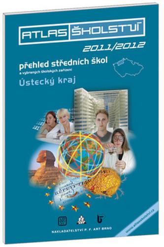 Atlas školství 2011/2012 Ústecký kraj