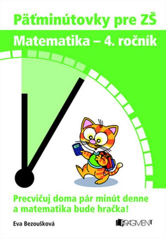 Päťminútovky pre ZŠ Matematika - 4. ročník