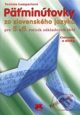 Päťminútovky zo slovenského jazyka pre 5. a 6. ročník základných škôl