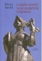 Z dejín matíc slovanských národov