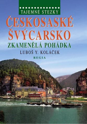 Tajemné stezky Českosaské Švýcarsko