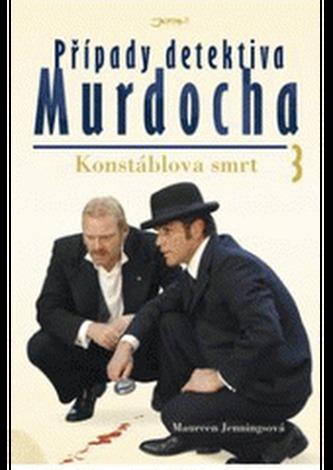 Případy detektiva Murdocha 3 - Konstáblova smrt