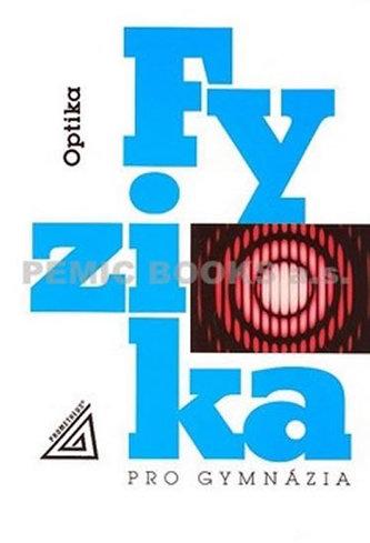 Fyzika pro gymnázia Optika