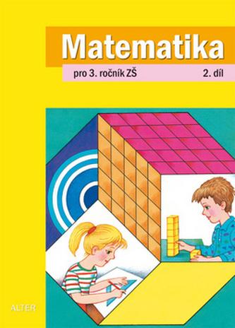 Matematika pro 3.ročník ZŠ 2.díl