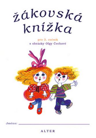 Žákovská knížka pro 3. ročník s obrázky Olgy Čechové