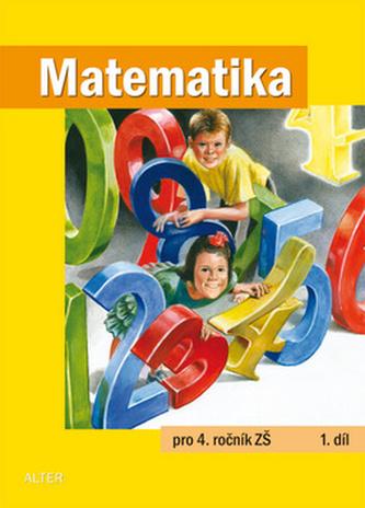 Matematika pro 4. ročník ZŠ 1.díl